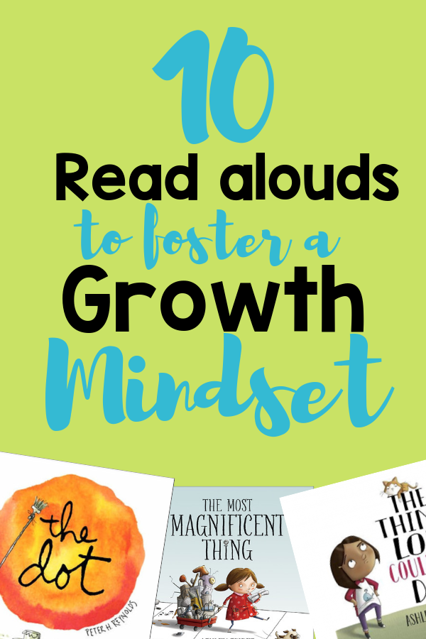 10 Read alouds to foster a growth mindset