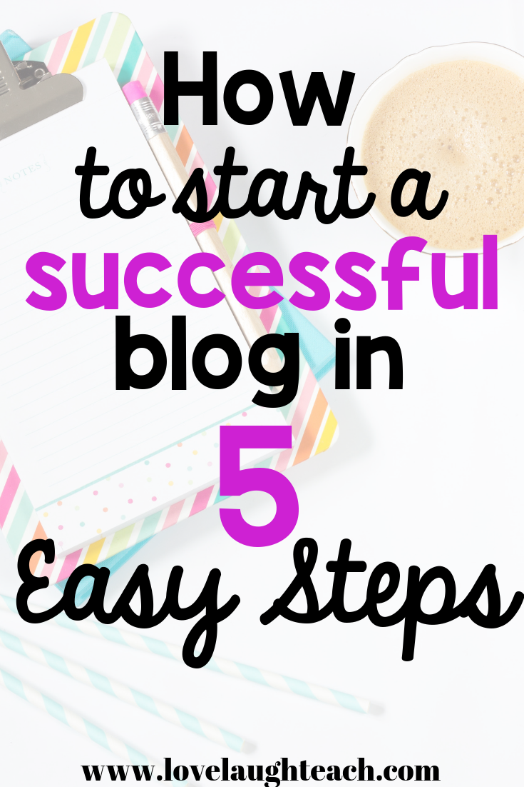 How to start a blog in 5 easy steps!