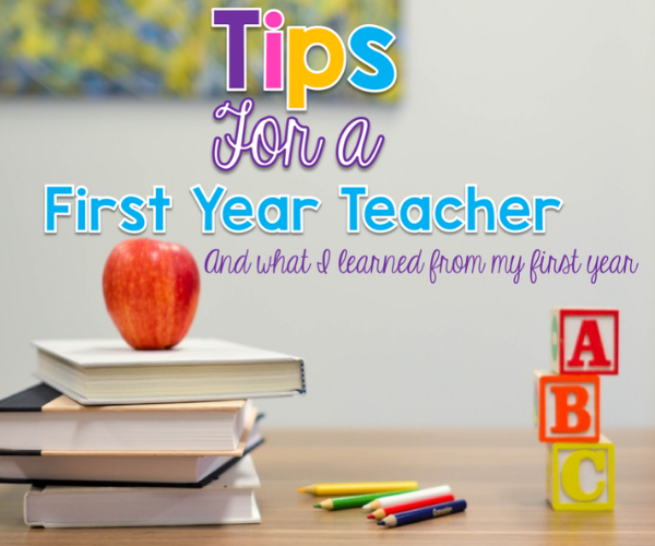 Tips for your First Year Teaching