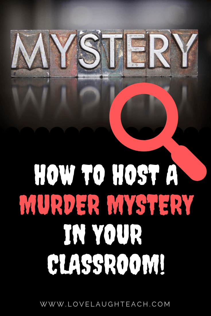 How to Host a Murder Mystery in Your Classroom!