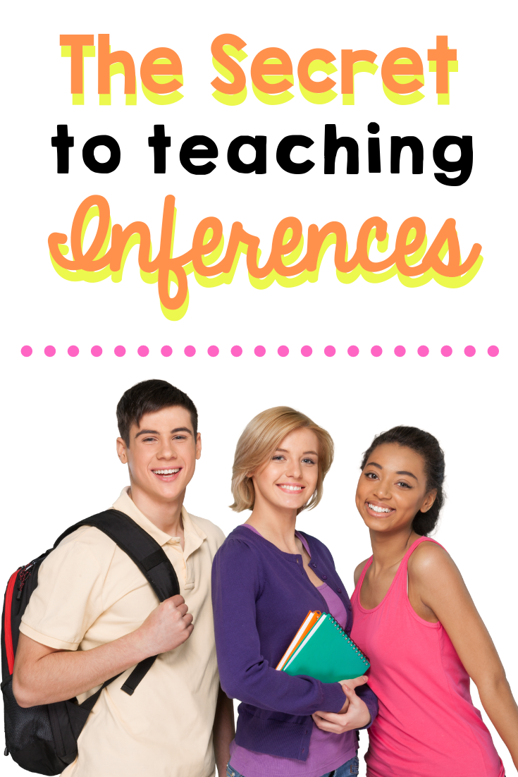The Secret to Teaching Inferences
