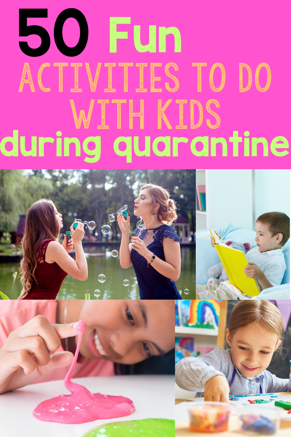 Activities to do While Quarantined with Kids