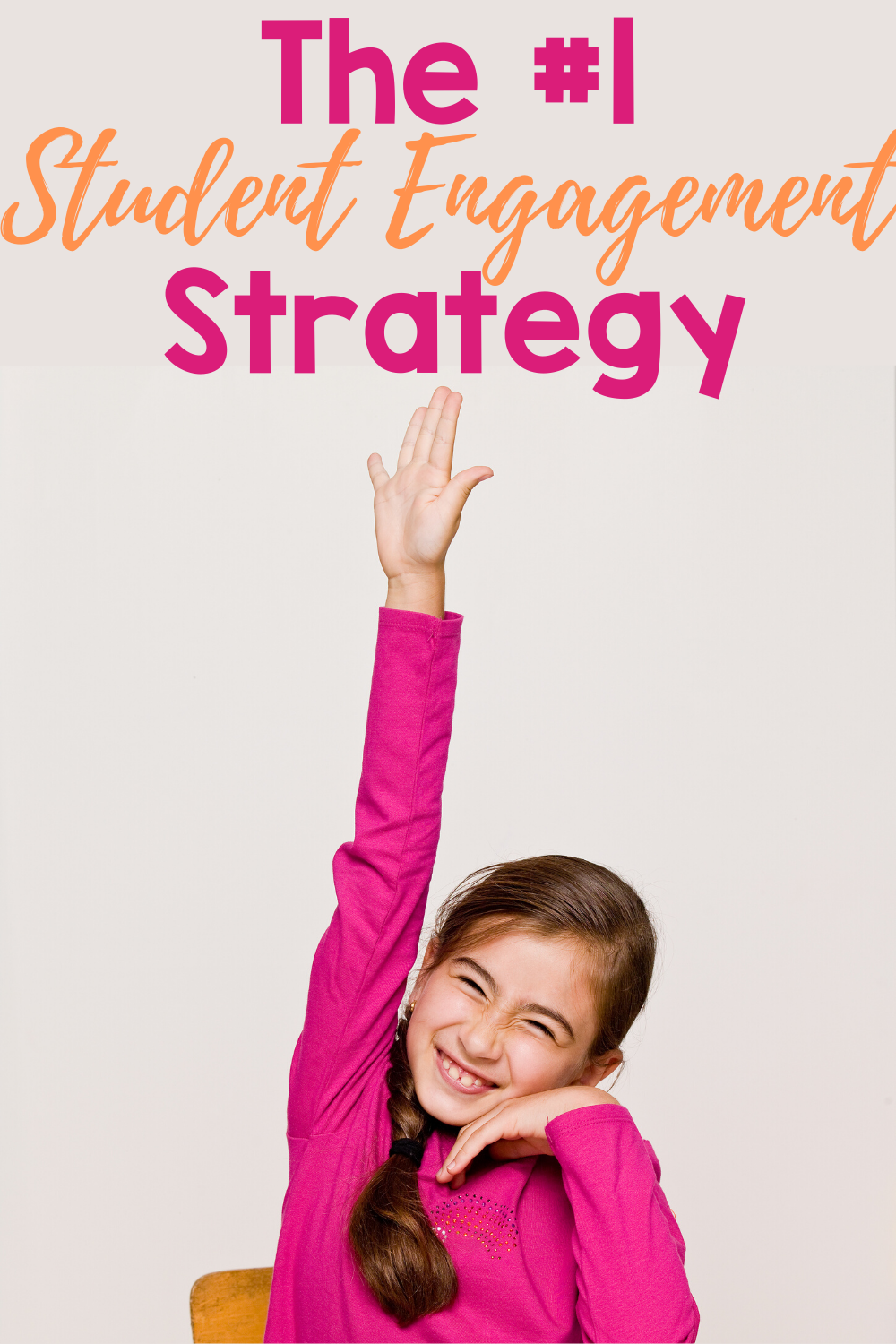 The #1 Student Engagement Strategy