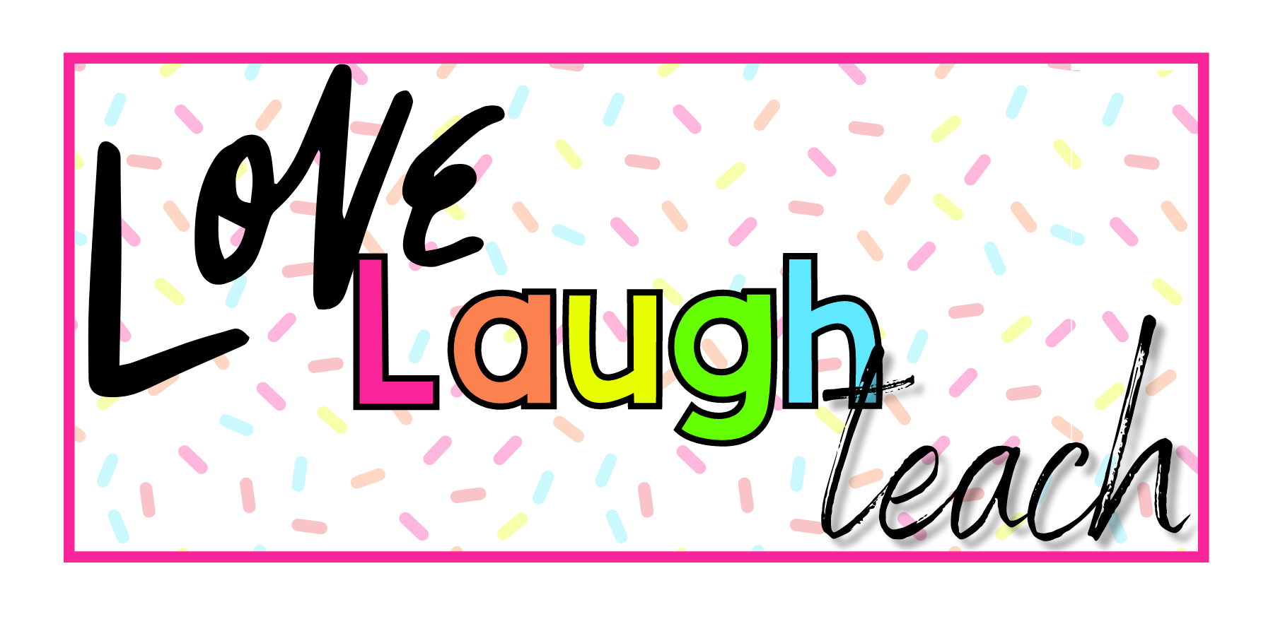 Love Laugh Teach